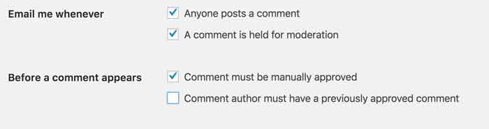 Both Comment must be manually approved and email me when Anyone posts a comment are checked